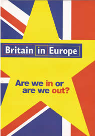 Are we in or are we out? published by Britain in Europe